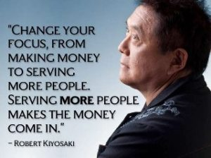 Robert Kiyosaki Serve More People